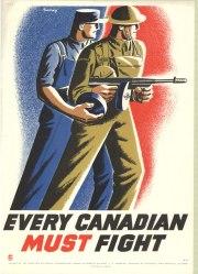"""CANADÁ: """"Todo canadense PRECISA lutar"""". Um operário e um soldado estão quase fundidos em apenas uma entidade; o operário fornece a munição e o soldado dispara."""