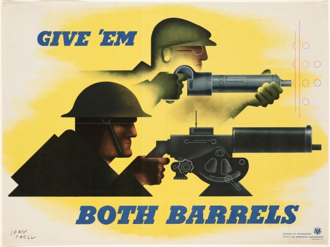 """EUA: """"Dê a eles ambos os canos"""". Um operário e sua ferramenta e um soldado e sua metralhadora, simétricos, cada um em sua função de guerra."""