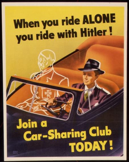 """""""Quando você dirige SOZINHO, você anda com Hitler"""""""